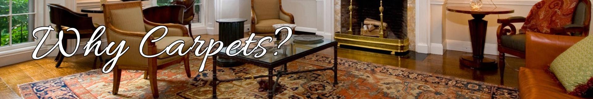 Why carpet